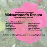 "SongShop Live Garden Concert: ""Midsummer's Dream"" June 26"
